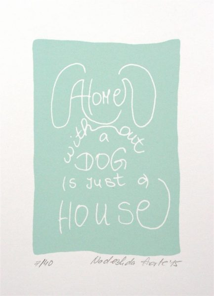 a home without a dog is just a house | Siebdruck in blau