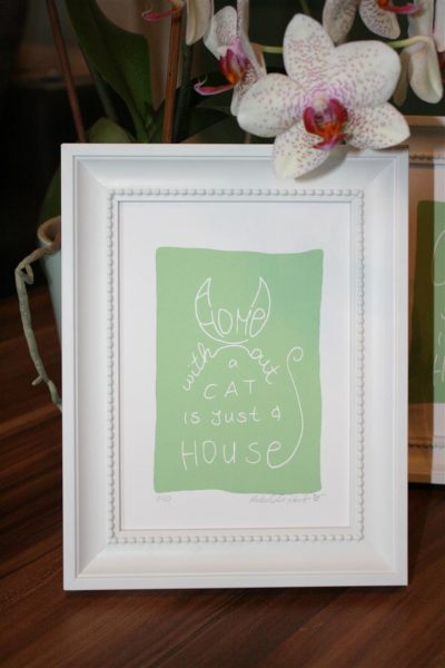 a home without a cat is just a house | Siebdruck in grün