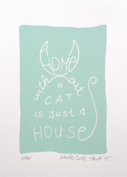 a home without a cat is just a house | Siebdruck in blau